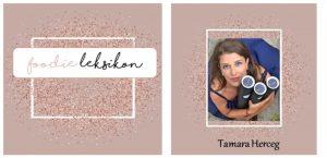 FOODIE LEKSIKON: Tamara Herceg